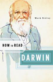 how to read darwin how to read mark ridley simon critchley