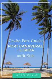 Car Rental Port Canaveral To Orlando Airport Port Canaveral Florida With Babies Toddlers And Kids Cruise