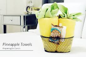 welcoming guests how to fold pineapple towels styleanthropy at home