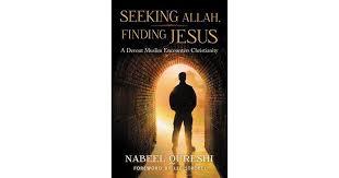 Seeking The Book Seeking Allah Finding Jesus A Devout Muslim Encounters
