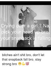 Meme Snapback - crying over a girl n ck your head unbro snapback is falling