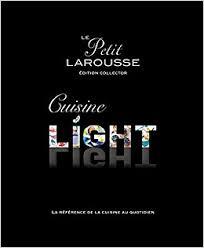 cuisine larousse petit larousse cuisine light édition collector amazon ca inconnu