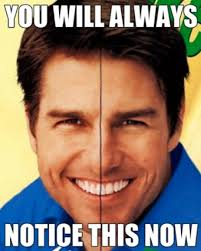 Buck Teeth Meme - once you ve seen tom cruise s mono tooth you will never look at