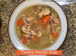 s thanksgiving turkey noodle soup everyday cooking adventures