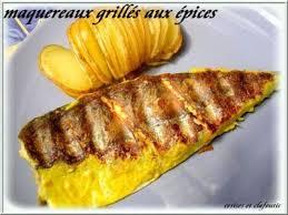cuisiner des maquereaux maquereaux grilles aux epices recette ptitchef