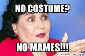 Carmen Salinas Meme Generator - awesome carmen salinas meme generator no costume mames kayak