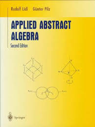 applied abstract algebra abstract algebra mathematical concepts