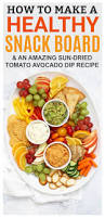 how to make a healthy snack board and an awesome sun dried tomato