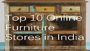 Furniture Companies by List Of Top 10 Online Furniture Stores In India Lalit Jangid