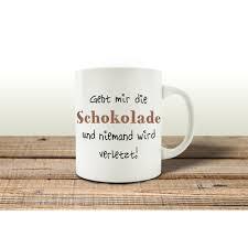 sprüche über schokolade kaffeebecher tasse gebt mir die schokolade spruch lustig shabby gesch