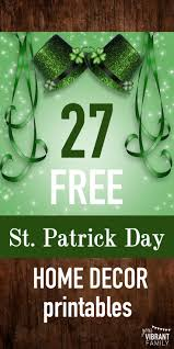 21 free st patrick day printables seasonal home decor saints