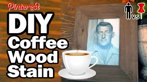 Tea Staining With Pictures by Diy Coffee Wood Stain Man Vs Pin 14 Youtube