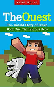the quest the untold story of steve book one the unofficial