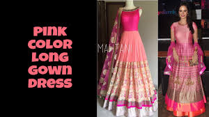 Pink Color Pink Color Long Gown Dresses Youtube