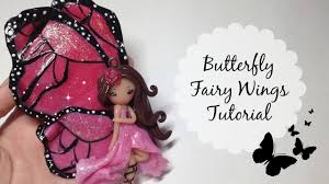 tutorial polymer clay butterfly fairy wings no paint youtube
