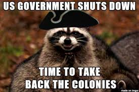 Funny Government Memes - 10 memes inspired by the government shut down pophangover