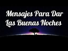 imagenes bonitas de buenas noches para hombres mensajes para dar las buenas noches eres mi sueño más dulce youtube