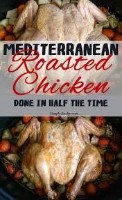 Mediterranean Style Chicken Recipe Roasted Chicken Mediterranean Style Simply Anchy