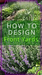 Front Yard Landscape Ideas by Best 25 Easy Landscaping Ideas Ideas On Pinterest Yard