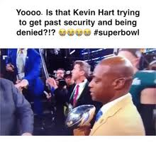 Kevin Heart Memes - yoooo is that kevin hart trying to get past security and being