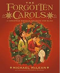 the forgotten carols a story and songs book only