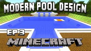 minecraft tutorial how to build a modern swimming pool house