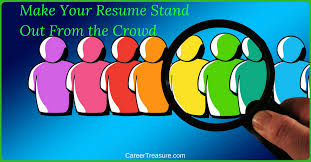 Make Your Resume Make Your Resume Stand Out From The Crowd Expert Career Change