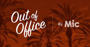 out of office by mic food and travel advice and adventure