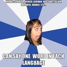 knows spanish french german russian italian japanese arabic