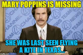 Mary Poppins Meme - don t go fly a kite imgflip