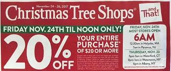 christmas tree shops black friday entire purchase of 20 20