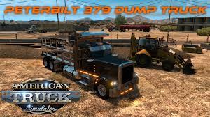 dump truck american truck simulator peterbilt 379 dump truck youtube