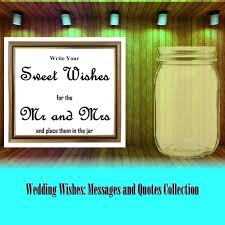 Wedding Wish Jar Wedding Wishes Messages And Quotes Holidappy