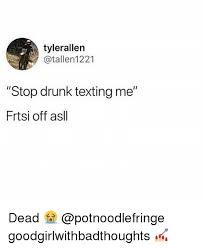 Phone Text Meme 28 Images - 25 best memes about drunk texting drunk texting memes
