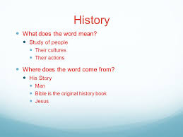 history what does the word study of their cultures