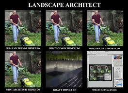Landscaping Memes - image 257312 what people think i do what i really do know