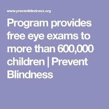 Prevent Blindness Texas Best 25 Free Eye Exam Ideas On Pinterest Eye Exam Prices Eye