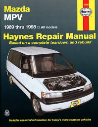 mazda mpv for mazda mpv models 89 98 haynes repair manual