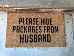 funny front door mat please hide packages from husband
