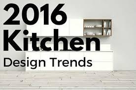 Kitchen Designs 2016 7 Kitchen Design Trends You U0027ll Love In 2016