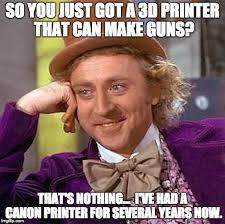 Printer Meme - creepy condescending wonka meme imgflip