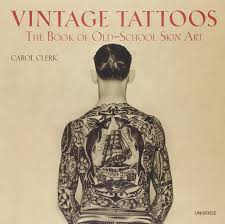 vintage tattoos the book of school skin carol clerk