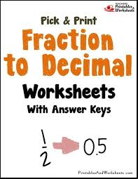 fraction to decimal worksheets printables u0026 worksheets