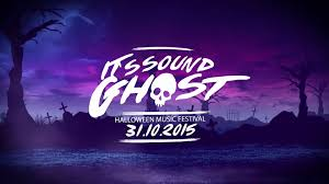 it u0027s sound ghost halloween music festival 31 october 2015 youtube