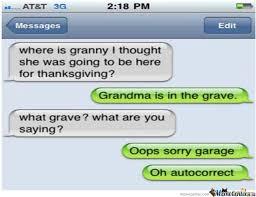 Autocorrect Meme - grandma is dead autocorrect know your meme