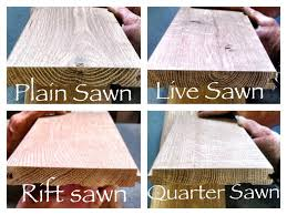 is quarter sawn wood more expensive what is the difference between plain sawn rift sawn
