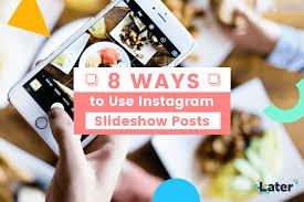 tutorial membuat instagram in my hand 8 creative ways to use instagram slideshow posts later blog