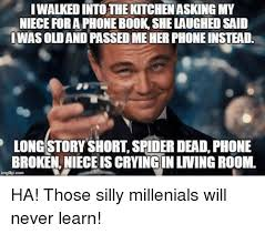 Broken Phone Meme - iwalked into the kitchen asking my niece for a phone book she