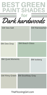 shades of green paint best shades of paint for dark hardwood floors the flooring girl