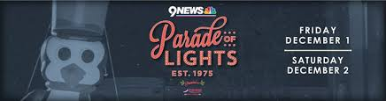 denver parade of lights 2017 parade of lights 2017 downtown denver partnership denver from 1